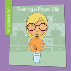 Floating a Paper Clip (Paperback)