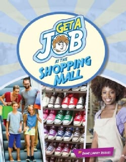 Get a Job at the Shopping Mall (Paperback)