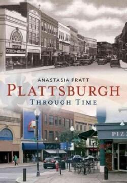 Plattsburgh: Through Time (Paperback)
