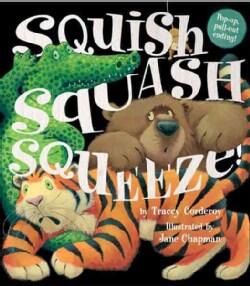 Squish Squash Squeeze! (Hardcover)