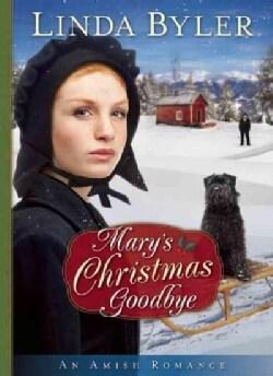 Mary's Christmas Goodbye (Hardcover)