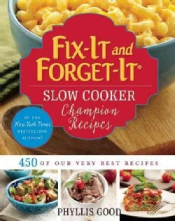 Fix-It and Forget-It Slow Cooker Champion Recipes: 450 of Our Very Best Recipes (Loose-leaf)