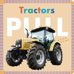 Tractors Pull (Board book)