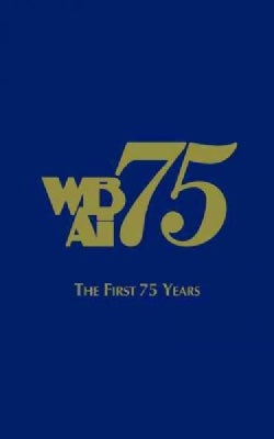 Wbai-the First 75 Years (Paperback)