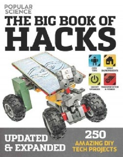 The Big Book of Hacks: 250 Amazing DIY Tech Projects (Paperback)