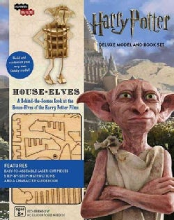 Harry Potter House-Elves: A Behind-the-Scenes Look at the House-Elves of the Harry Potter Films