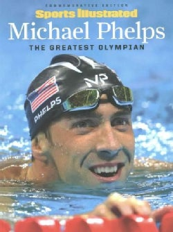 Michael Phelps: The Greatest Olympian (Paperback)
