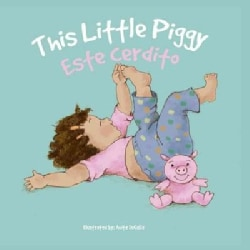 Esta Cerdito/ This Little Piggy (Board book)