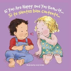 Si Te Sientes Bien Contento/ If Youre Happy and You Know It (Board book)