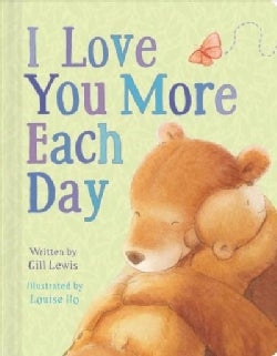 I Love You More Each Day (Board book)