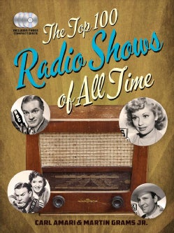 The Top 100 Radio Shows of All Time (Hardcover)