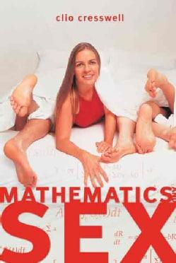 Mathematics And Sex (Paperback)