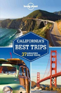 Lonely Planet California's Best Trips Regional Guide (Paperback)