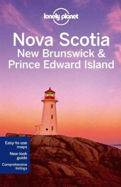 Lonely Planet Nova Scotia, New Brunswick & Prince Edward Island (Paperback)