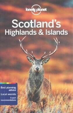 Lonely Planet Scotland's Highlands & Islands (Paperback)