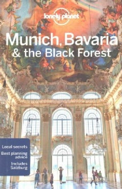 Lonely Planet Munich, Bavaria & the Black Forest (Paperback)