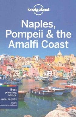 Lonely Planet Naples, Pompeii & the Amalfi Coast (Paperback)