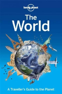 Lonely Planet The World: A Traveller's Guide to the Planet (Paperback)