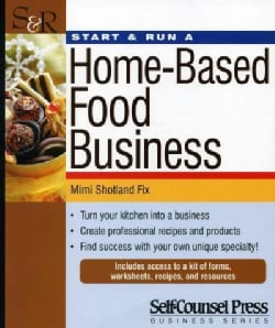 Start & Run a Home-Based Food Business (Paperback)