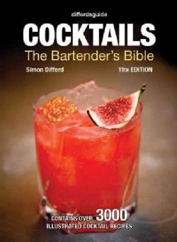 Cocktails: The Bartender's Bible (Hardcover)