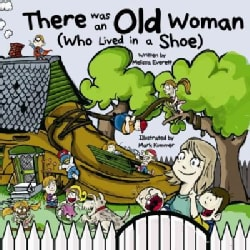 There Was an Old Woman Who Lived in a Shoe (Board book)