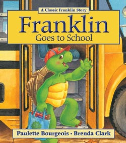 Franklin Goes to School (Paperback)