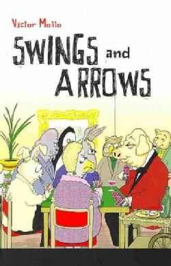 Swings and Arrows (Paperback)