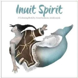 Inuit Spirit: A Colouring Book (Paperback)