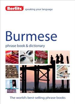Berlitz Burmese phrase book & Dictionary (Paperback)
