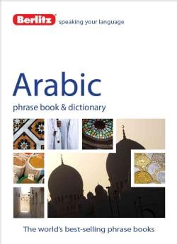 Berlitz Arabic Phrase Book & Dictionary (Paperback)
