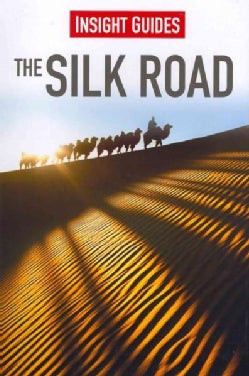Insight Guides the Silk Road (Paperback)