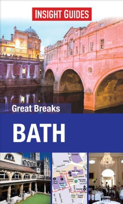Insight Guides Great Breaks Bath (Paperback)