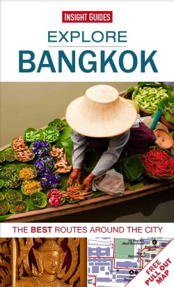 Insight Guide Explore Bangkok: The Best Routes Around the City