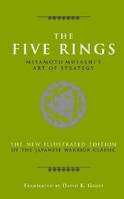 The Five Rings: Miyamoto Musashi 's Art of Strategy (Hardcover)