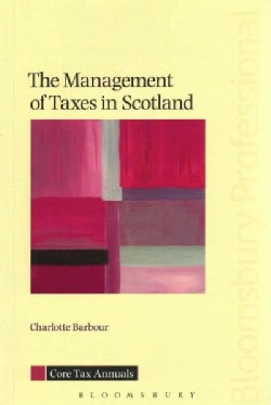 The Management of Taxes in Scotland (Paperback)
