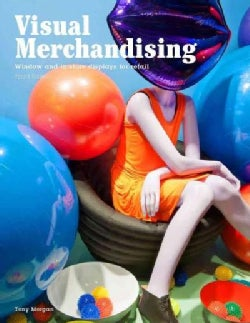 Visual Merchandising: Window and In-Store Displays for Retail (Paperback)