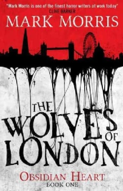 The Wolves of London (Paperback)