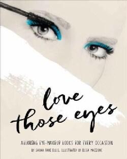 Love Those Eyes (Paperback)