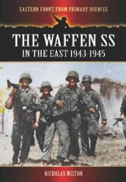The Waffen SS in the East 1943-1945 (Paperback)