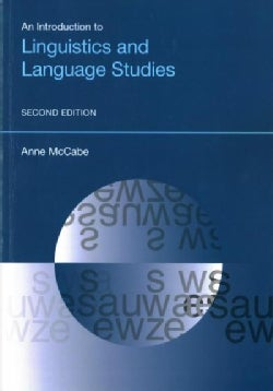 An Introduction to Linguistics and Language Studies (Paperback)