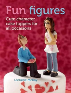 Fun Figures: Cute Character Cake Toppers for All Occasions (Paperback)