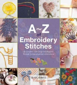A-Z of Embroidery Stitches (Paperback)