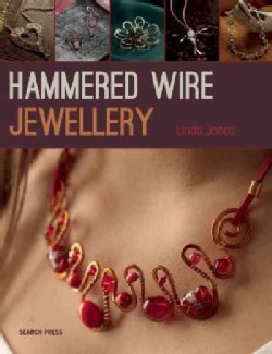 Hammered Wire Jewellery (Paperback)