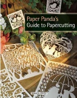 Paper Panda's Guide to Papercutting (Paperback)