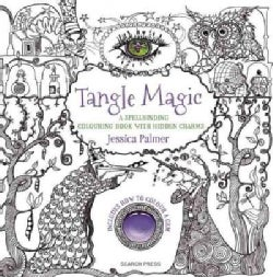Tangle Magic: A Spellbinding Colouring Book With Hidden Charms (Paperback)