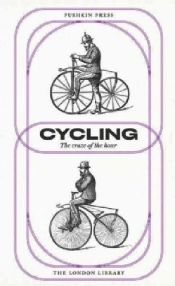 Cycling: The Craze of the Hour (Paperback)