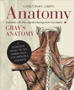 Anatomy: A Complete Guide to the Human Body, for Artists & Students (Hardcover)