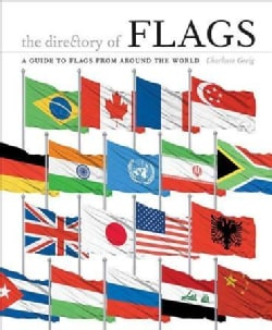 The Directory of Flags: A Guide to Flags from Around the World (Hardcover)