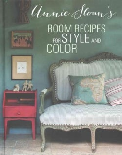 Annie Sloan's Room Recipes For Style and Color (Hardcover)
