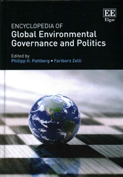 Encyclopedia of Global Environmental Governance and Politics (Hardcover)